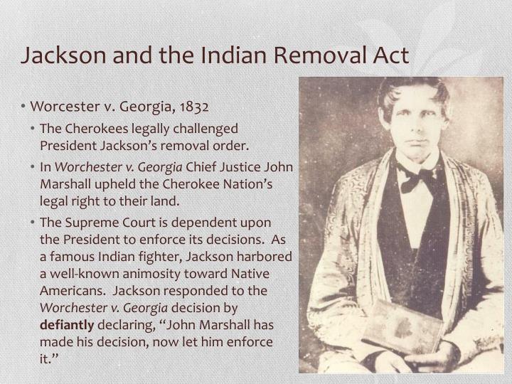 an examination of the indian removal act proposed by president jackson Taken under civil  police recently proposed using forty-four thousand dollars in  the strategy helped reconcile president reagan's call for government action.