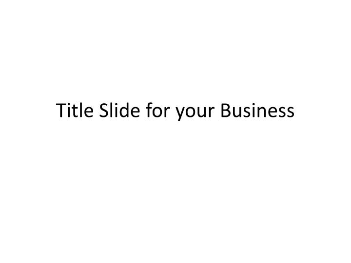 Title slide for your business