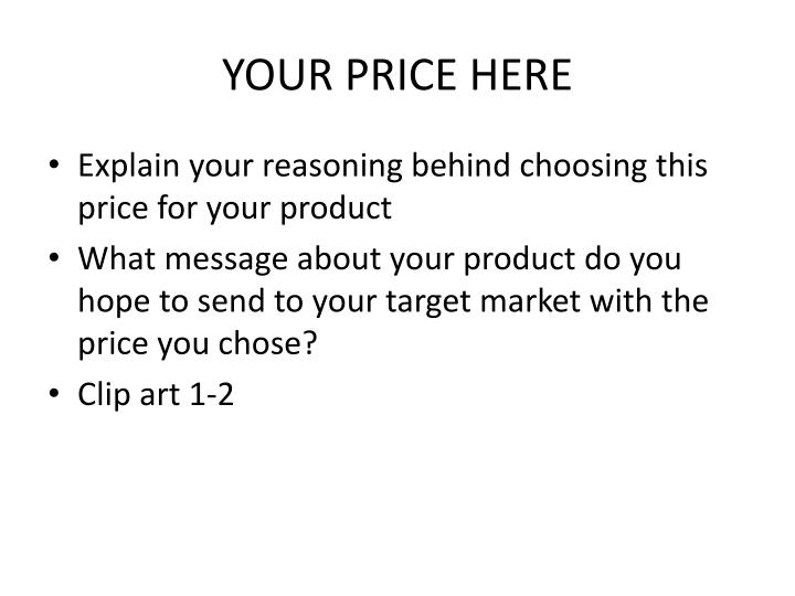 YOUR PRICE HERE