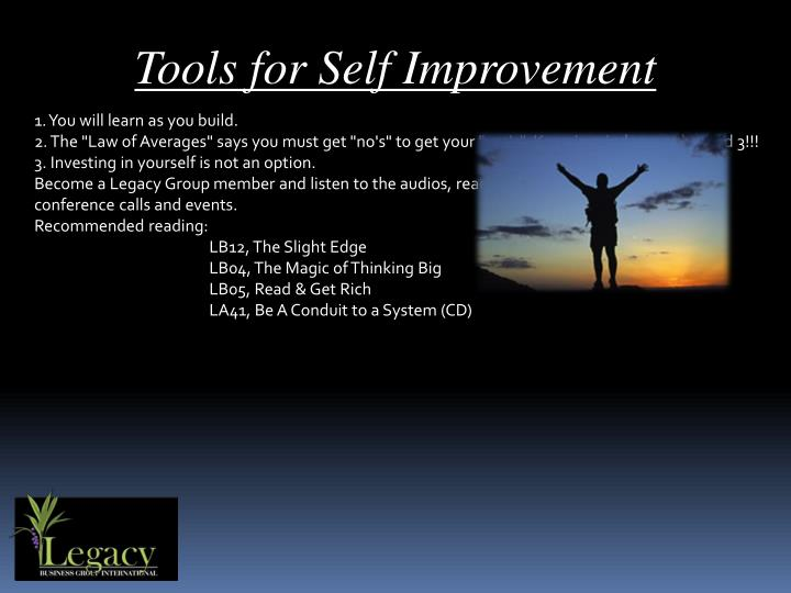 Tools for Self Improvement