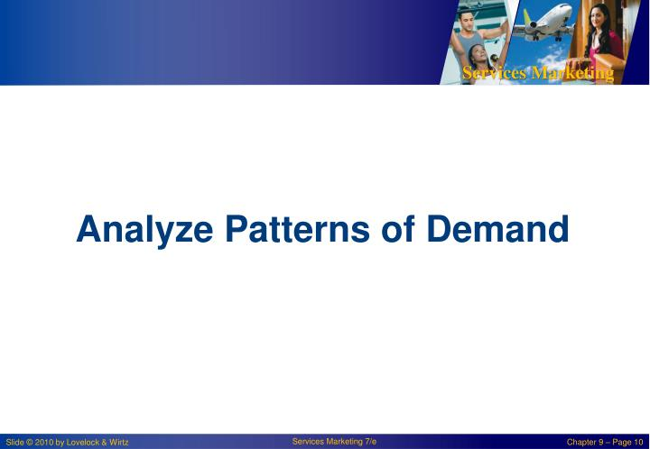 Analyze Patterns of Demand