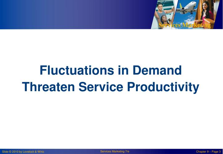 Fluctuations in Demand Threaten Service Productivity
