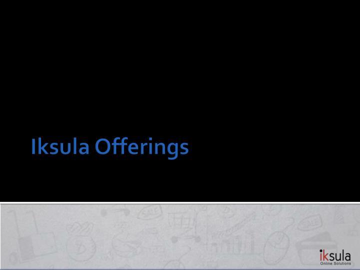 Iksula Offerings