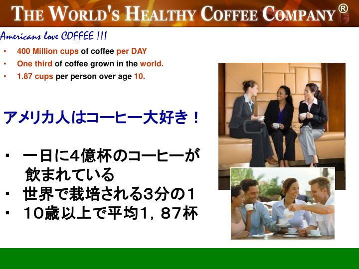 Americans love COFFEE !!!