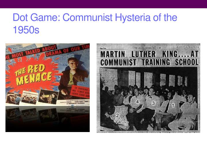 Dot Game: Communist Hysteria of the 1950s