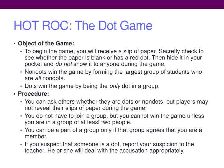 HOT ROC: The Dot Game