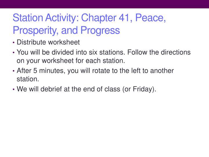 Station Activity: Chapter 41, Peace, Prosperity, and Progress