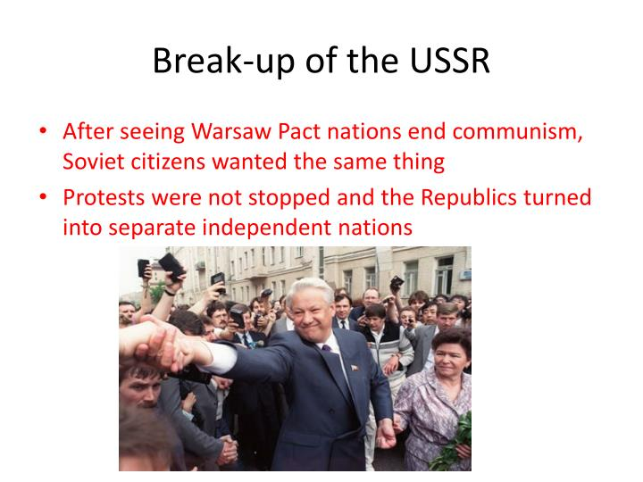 Break-up of the USSR
