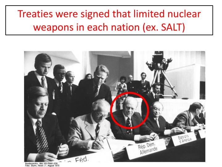 Treaties were signed that limited nuclear weapons in each nation