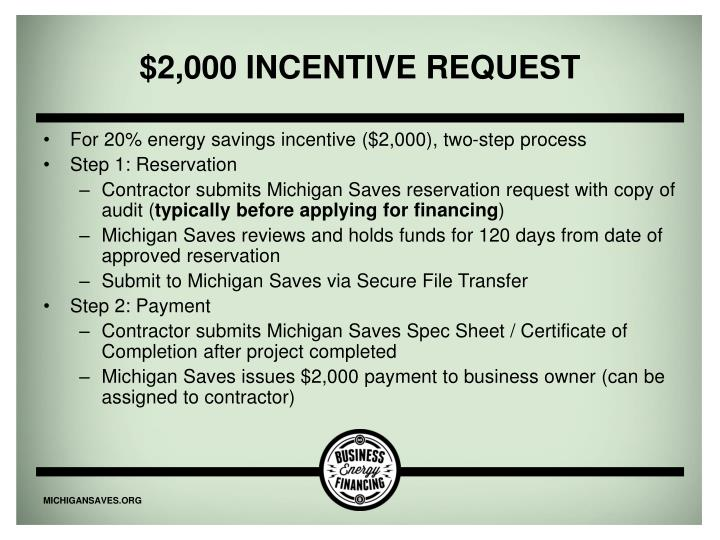 $2,000 incentive request