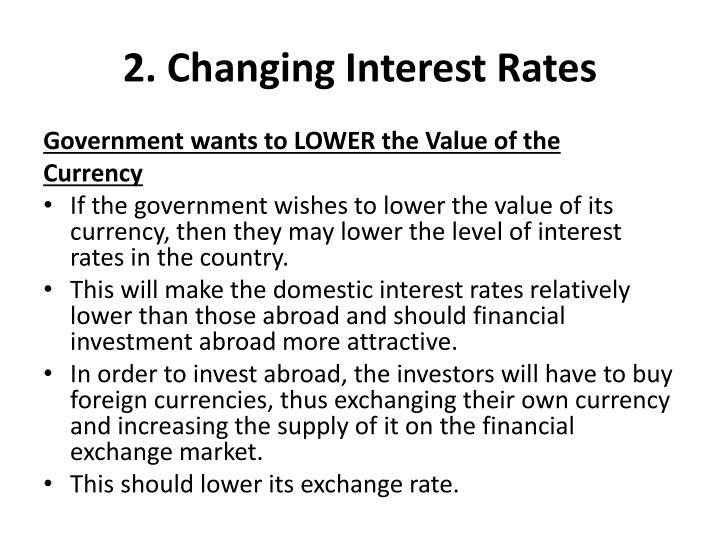 2. Changing Interest Rates