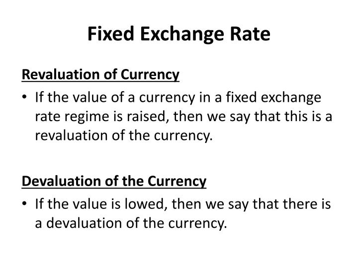 Fixed Exchange Rate