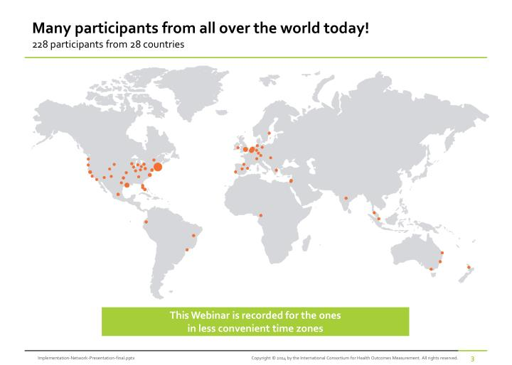 Many participants from all over the world today!