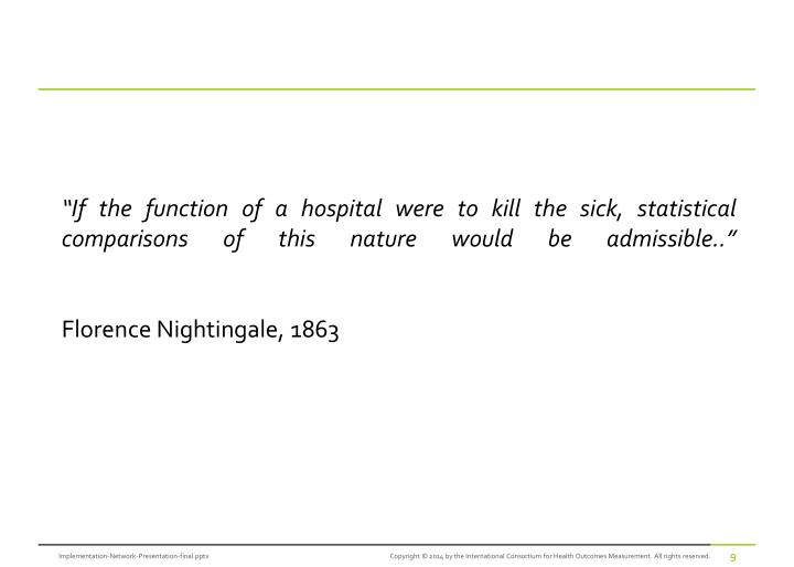 """If the function of a hospital were to kill the sick, statistical comparisons of this nature would be admissible"