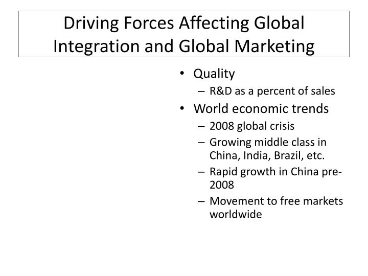 driving forces of globalization essay The primary drivers of globalization are rapid what are the drivers of globalization a: the spreading influence of cultural forces serve to integrate.
