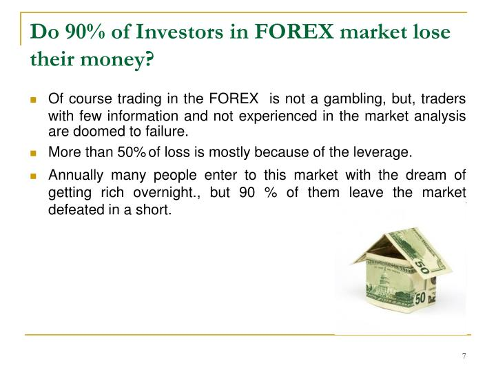 Do 90% of Investors in FOREX market lose their money?