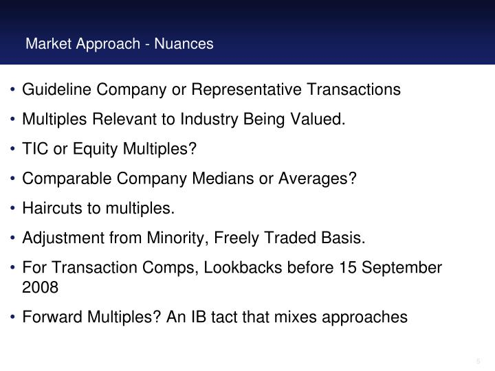 Market Approach - Nuances