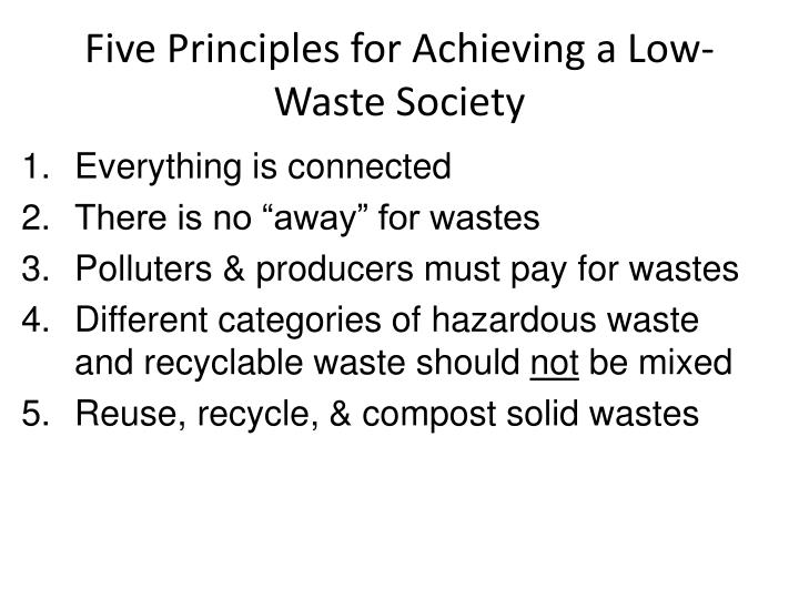 Five Principles for Achieving a Low-Waste Society