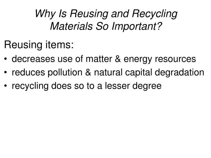 Why Is Reusing and Recycling Materials So Important?