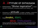 a a ttitude of enthusiasm2