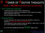 p p ower of p ositive thoughts think become yad bhavam tad bhavati