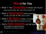 rule s for you