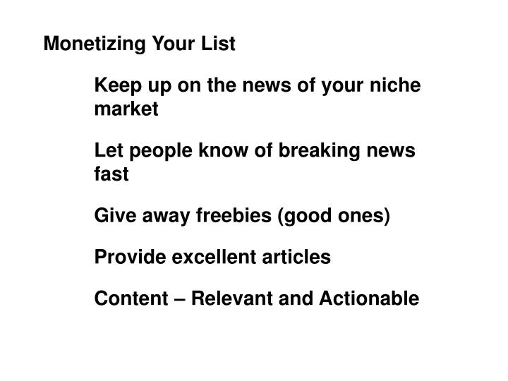 Monetizing Your List