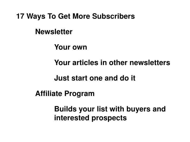 17 Ways To Get More Subscribers