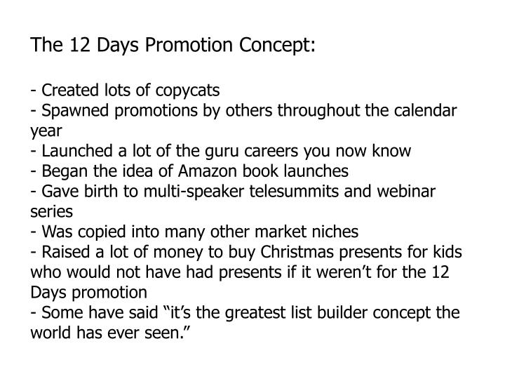 The 12 Days Promotion Concept: