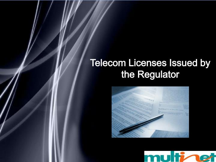 Telecom Licenses Issued by the Regulator