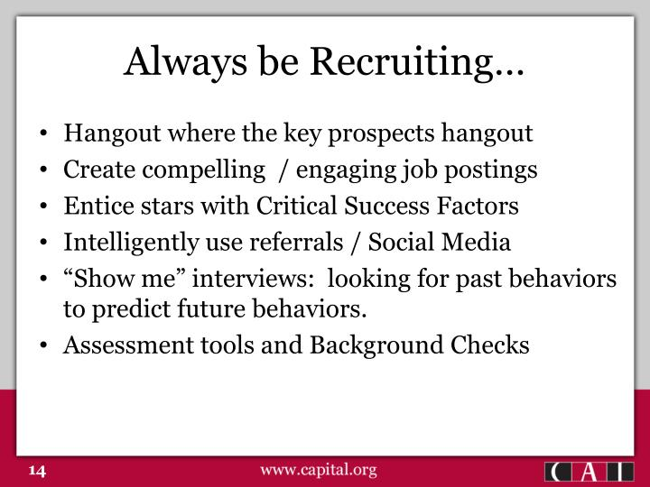 Always be Recruiting…