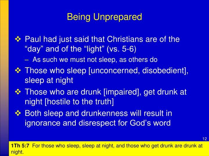 Being Unprepared