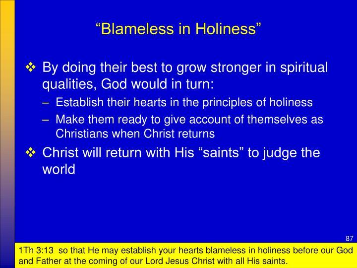 """Blameless in Holiness"""