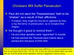 christians will suffer persecution