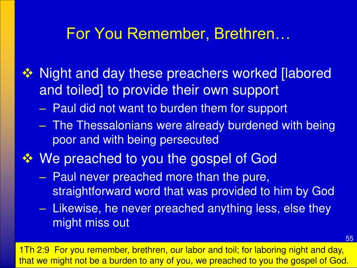 For You Remember, Brethren…