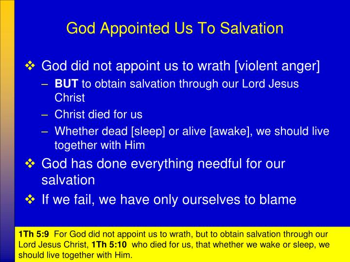 God Appointed Us To Salvation