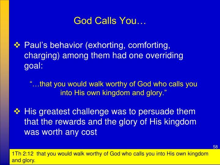 God Calls You…
