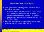 jesus died and rose again