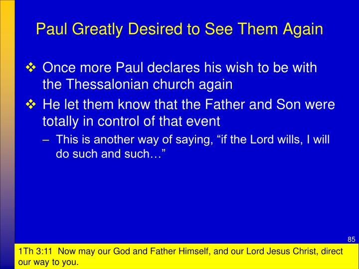 Paul Greatly Desired to See Them Again