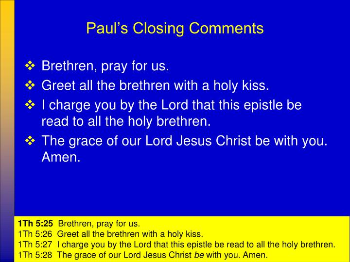 Paul's Closing Comments
