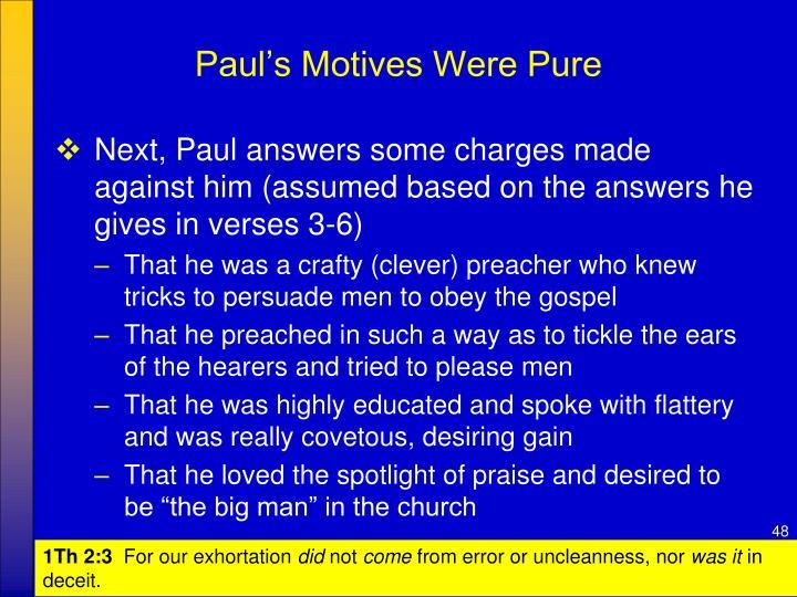Paul's Motives Were Pure