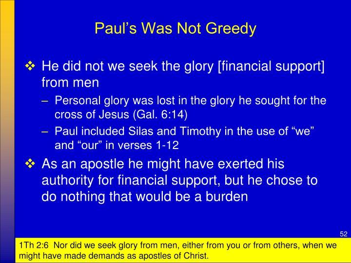 Paul's Was Not Greedy
