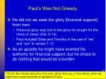 paul s was not greedy