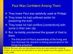 paul was confident among them
