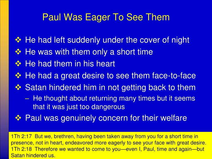 Paul Was Eager To See Them