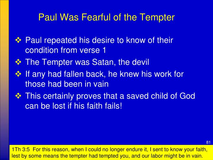 Paul Was Fearful of the Tempter
