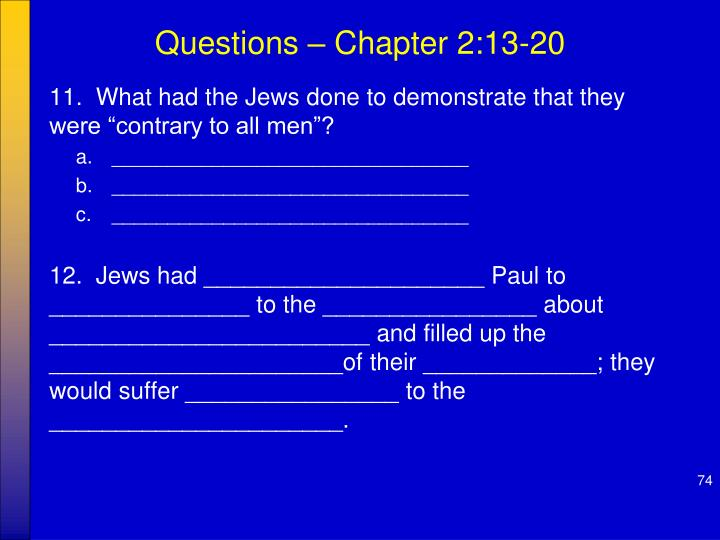Questions – Chapter 2:13-20