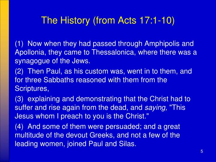 The History (from Acts 17:1-10)