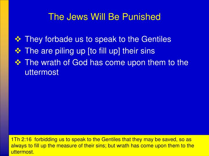 The Jews Will Be Punished
