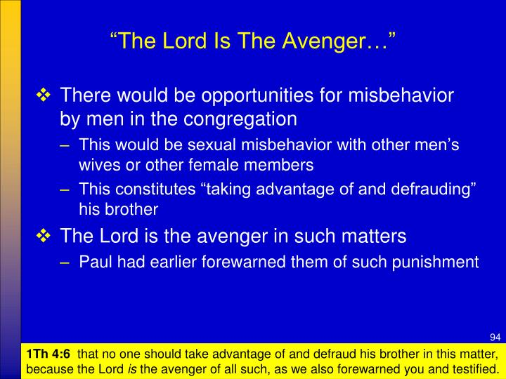 """""""The Lord Is The Avenger…"""""""
